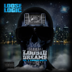 "Loose Logic's ""Loosid Dreams Vol. 2"""