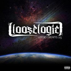 "Loose Logic's ""Loosid Dreams 2.5"""